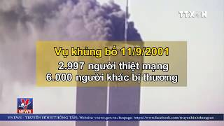 Nhìn lại vụ khủng bố 11/9 qua những con số kinh hoàng