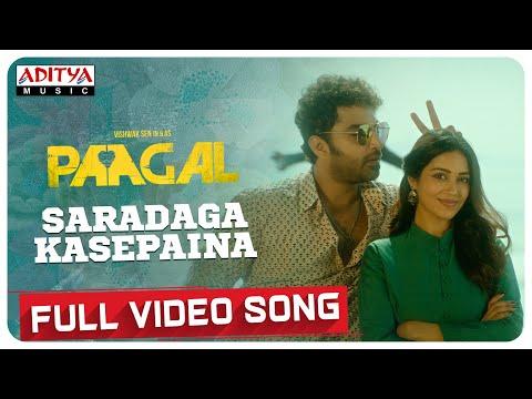 Video song 'Saradaga Kasepaina' from Paagal - Vishwak Sen, Nivetha Pethuraj