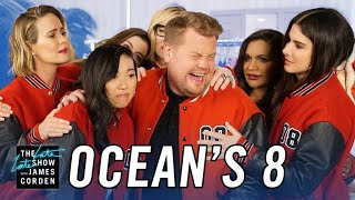 'Ocean's 8' Cast & James Corden Can't Say Goodbye
