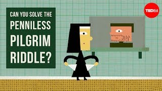 Can you solve the penniless pilgrim riddle? - Daniel Finkel