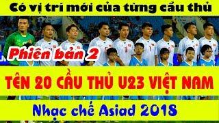 Nhạc Chế Asiad 2018   TÊN 20 CẦU THỦ OLYMPIC VIỆT NAM   U23 Việt Nam Chiến Thắng
