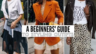 How To Style Everyday Outfits | The Style Insider