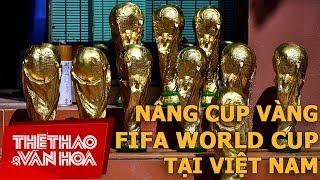 """""""Đột nhập"""" xưởng sản xuất Cup Vàng World Cup: Giá 80k siêu rẻ"""