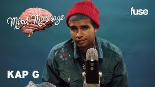 Kap G Does ASMR with Signature Mexican Candy, Talks Clout Chasin' and New Music | Mind Massage