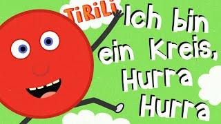Kinderlied Formen | Ich bin ein Kreis, hurra !  | TiRiLi - Kinderlieder