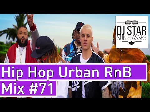 🔥 Best of Hip Hop Urban RnB Moombahton Dancehall Video Mix 2017 #71 - Dj StarSunglasses