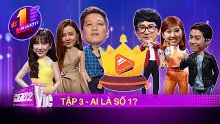 Tập 3: Đi tìm YouTuber Số 1, Trường Giang, Cris Phan, Hari hội ngộ Hương Ly, Thiên An | AI LÀ SỐ 1?