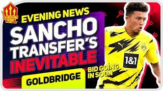 Sancho Transfer Inevitable! Man Utd Transfer News