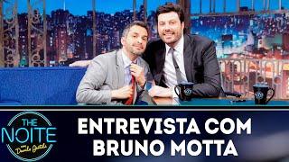 Entrevista com Bruno Motta | The Noite (19/10/18)