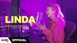 [COVER] 'LINDA (Feat. 윤미래)' - 린다GㅣHYOLYN(효린)