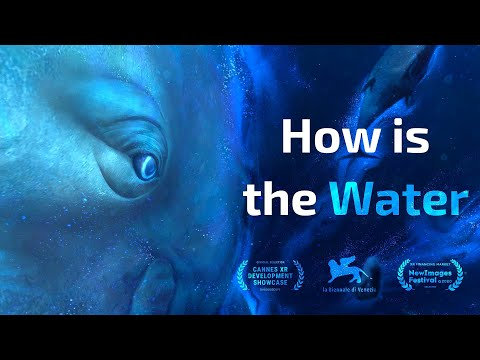 How is the Water - Campaign Video