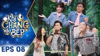 Khi Chàng Vào Bếp 2018 | Tập 8 Full: Khả Như, Thanh Duy vô tư mở liveshow ca nhạc dù đang nấu ăn