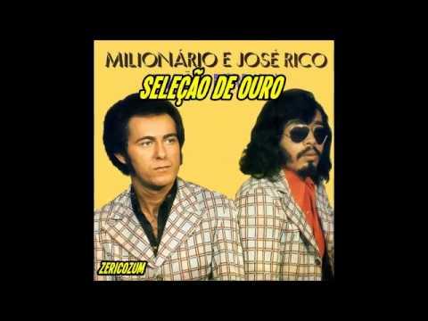 Baixar Seleção de Ouro - Milionário e José Rico (Modão)
