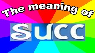What is succ? The origin and meaning of succ memes explained