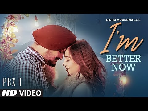 'm Better Now Video - Sidhu Moose Wala - Snappy - Teji Sandhu
