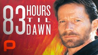 83 Hours 'Til Dawn (Full Movie) Kidnap Thriller