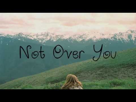 Alex Goot & Against The Current - Not Over You (Lyrics)