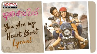 You Are My Heart Beat Lyrical From 'Iddari Lokam Okate' Is..