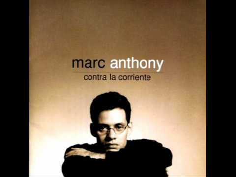 Marc anthony - y hubo alguien