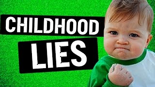 Crazy Lies You Were Told As a Child (Throwback)