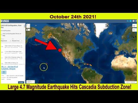 Large 4.7 Magnitude Earthquake Hits Cascadia Subduction Zone!