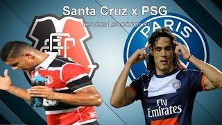 Santa Cruz x PSG - Lendas Lendárias #8