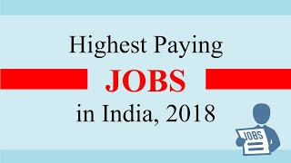 Highest Paying Jobs in India 2018   Best Jobs in India for Commerce students  Top 10 Jobs in India