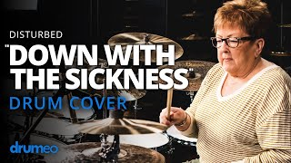 Disturbed - Down With The Sickness (Cover by The Godmother Of Drumming)