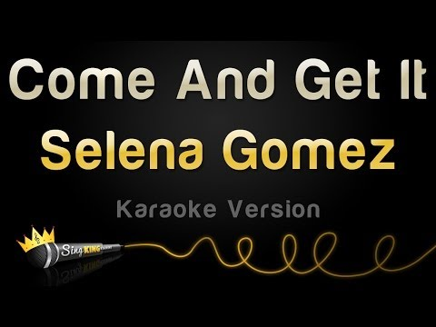 Baixar Selena Gomez - Come And Get It (Karaoke Version)