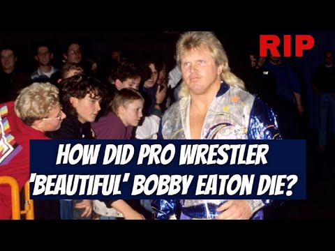 How Did Pro Wrestler 'Beautiful' Bobby Eaton Die? People Tributes Him