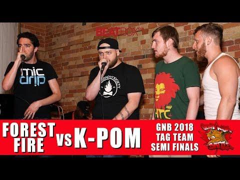 K-Pom vs Forest Fire   GNB 2018   Tag Team - Semi Finals