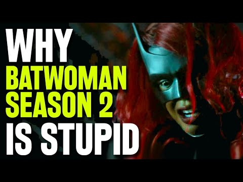 Why Batwoman Season 2 is Stupid - The CW & Arrowverse Need To End - REVIEW