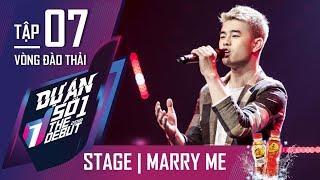 THE DEBUT 2018 - Dự Án Số 1 | Tập 7 | Marry Me - Loki Bảo Long