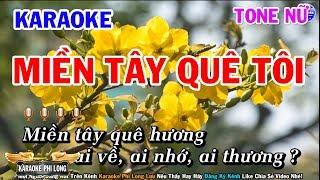 Karaoke Miền Tây Quê Tôi | Nhạc Sống Beat Nữ Dễ Hát | Karaoke Phi Long