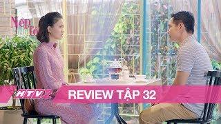 (Review) GẠO NẾP GẠO TẺ - Tập 32 | Gặp mặt người yêu cũ, Kiệt bồi hồi nhớ kỷ niệm xưa
