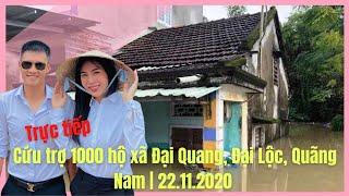 Trực tiếp: 1000 hộ xã Đại Quang, Đại Lộc, Quãng Nam | 22.11.2020
