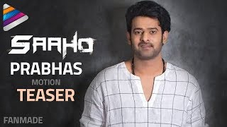 Prabhas New Look Teaser | Saaho Motion Poster