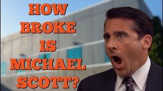 How Broke is Michael Scott?