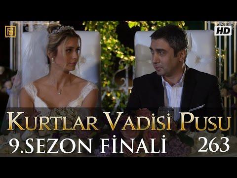 Kurtlar Vadisi Pusu (263.Bölüm) | 11 Haziran SEZON FİNALİ 720p Full HD Tek Parça İzle