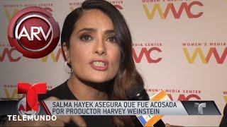 Salma Hayek sufrió acoso sexual de Harvey Weinstein | Al Rojo Vivo | Telemundo