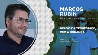 DEPOIS DA TEMPESTADE, VEM A BONANÇA | Marcos Rubin |