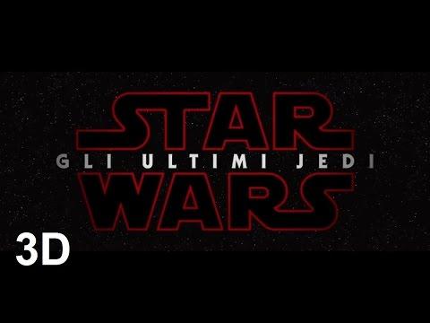 Star Wars Gli Ultimi Jedi Trailer ITA in 3D 2017 YT3D
