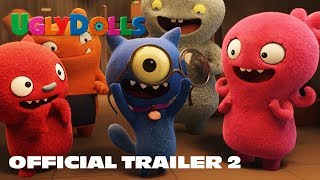 UglyDolls | Official Trailer 2 | In Theaters May 3, 2019 HD