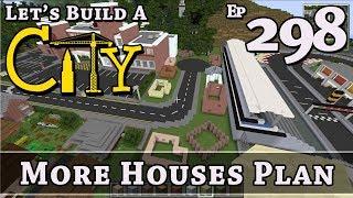 How To Build A City :: Minecraft :: More Houses Plan :: E298