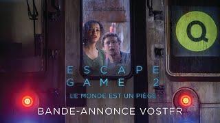 Escape game 2 : le monde est un piège :  bande-annonce VOST