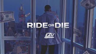 Ride Or Die – Ezu