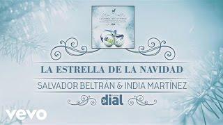 India Martinez - La Estrella de la Navidad ft. Salvador Beltran