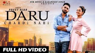 Daru Chardi Nahi – Preet Riar