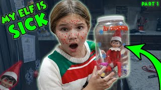 My Elf On The Shelf Is Sick! Elf In Qurantine She Made Us Sick!
