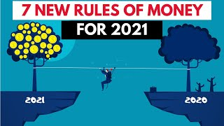7 New Rules of Money for 2021